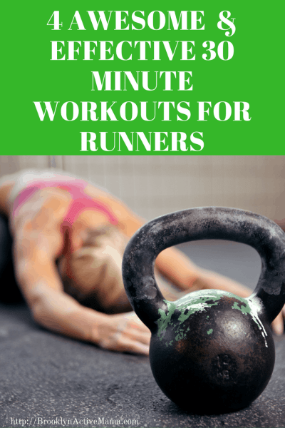 Four Effective 30 Minute Workouts For Runners
