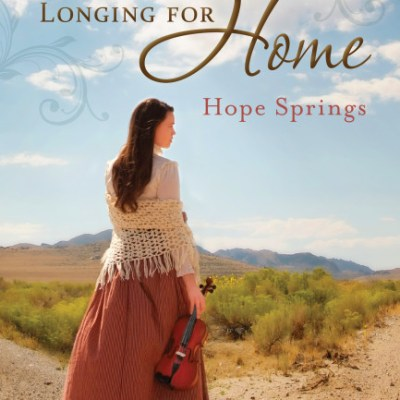 Longing for Home, vol 2: Hope Springs