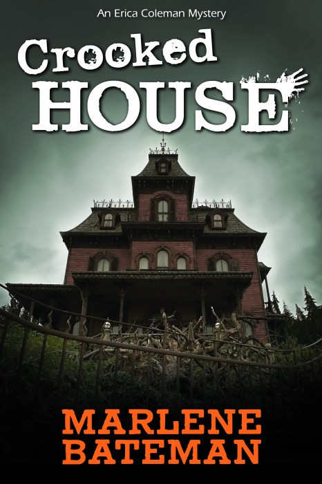 Crooked House by Marlene Bateman