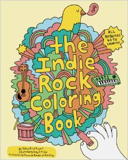 The Indie Rock Coloring Book By Yellow Bird Project