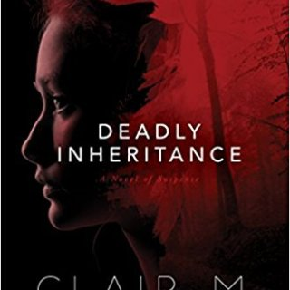 Book Review: Deadly Inheritance by Clair M. Poulson