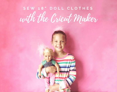 Sew Doll Clothes With Cricut Maker