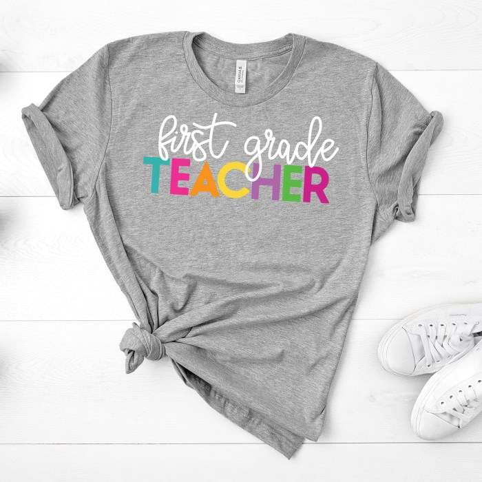 Teacher shirt - every grade teacher