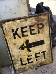 VINTAGE KEEP LEFT SIGN