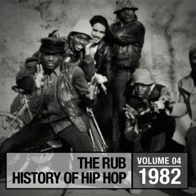 Photo of Hip-Hop History 1982 Mix