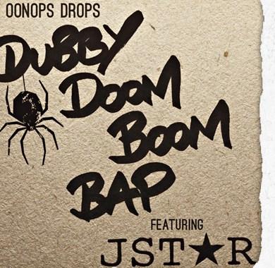 Photo of Oonops Drops – Dubby Doom Boom Bap