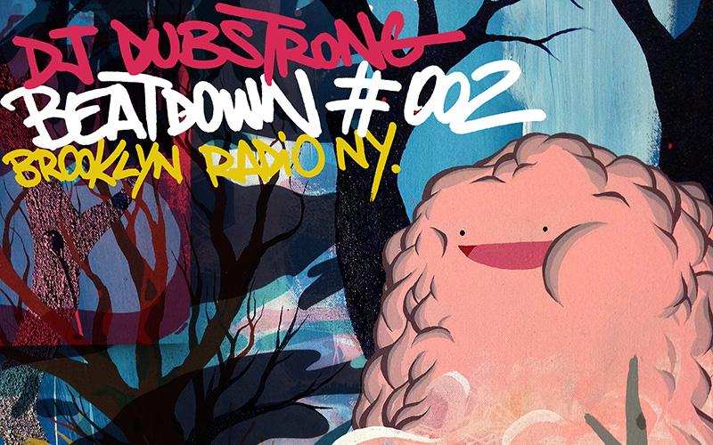 DJ Dubstrong – Beatdown #002 – Brooklyn Radio