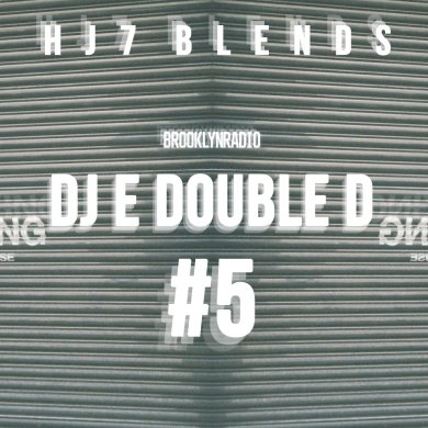 Photo of HJ7 Blends #5 – DJ E Double D