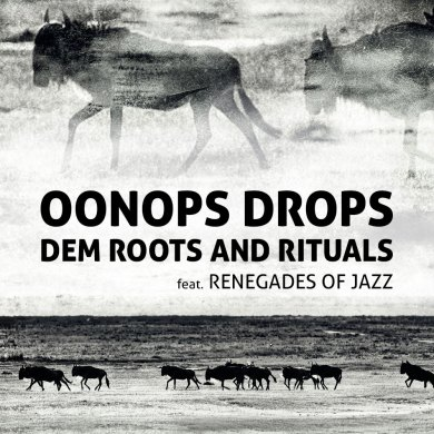 Photo of Oonops Drops – Dem Roots And Rituals