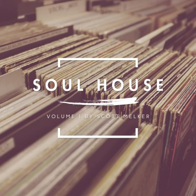 Photo of Soul House Volume 1 (w/ Scott Melker)
