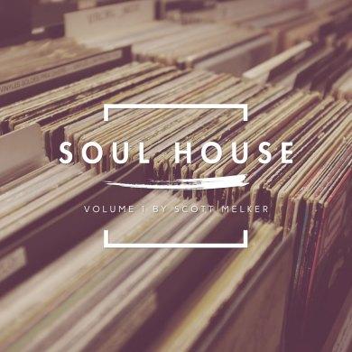 Photo of Soul House Volume 1 (w/ Scott Melker)