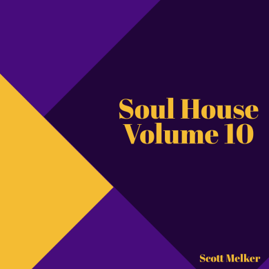 Photo of Soul House Volume 10 (Scott Melker Live)