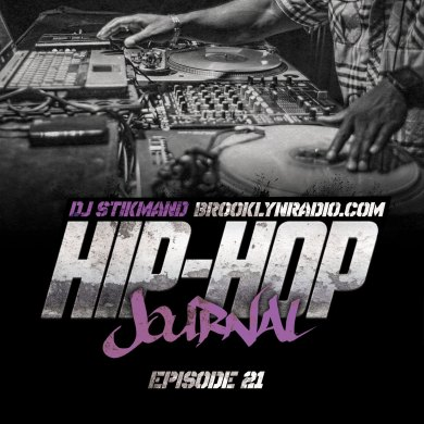 Photo of Hip Hop Journal Episode 21 (DJ Stikmand)