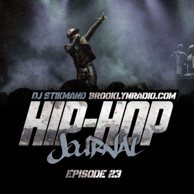 Photo of Hip Hop Journal Episode 23 (DJ Stikmand)