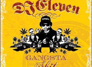 Photo of DJ Eleven – Gangsta Shit