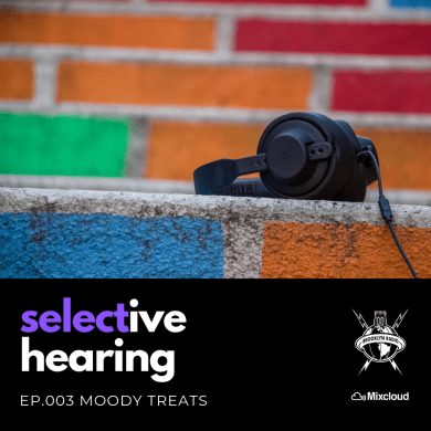 Photo of Selective Hearing Episode 003 – Moody Treats