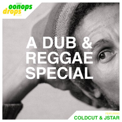 Photo of Oonops Drops – A Dub And Reggae Special