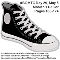 #BOMTC Day 29, May 5~Mosiah 11-13 or Pages 168-174: Back to Basics