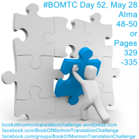 "#BOMTC Day 52, May 28~Alma 48-50 or Pages 329-335: ""No Less Serviceable"""