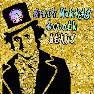 SILLY WONKA'S GOLDEN BEANS by ETHOS