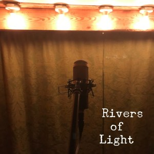 Rivers of Light – Green Curtain Sessions