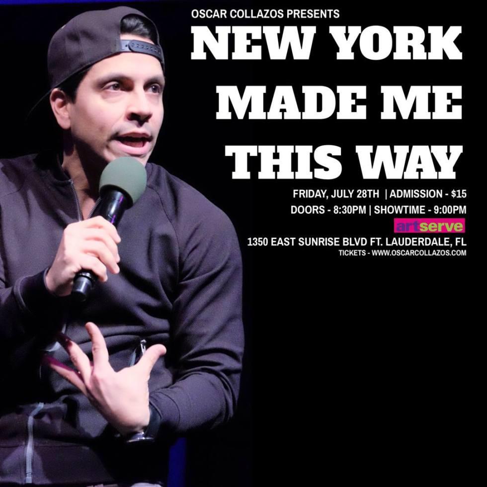 Oscar Collazos Presents NEW YORK MADE ME THIS WAY