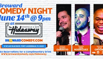 Broward Comedy Night official event at The Hideaway