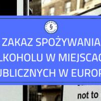 Zakaz spożywania alkoholu w miejscach publicznych w Europie