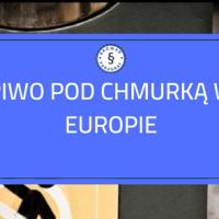 Piwo pod chmurką w Europie