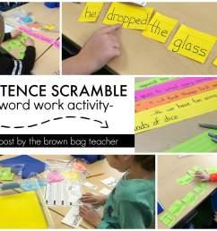Word Work: Sentence Scramble - The Brown Bag Teacher [ 1281 x 1600 Pixel ]