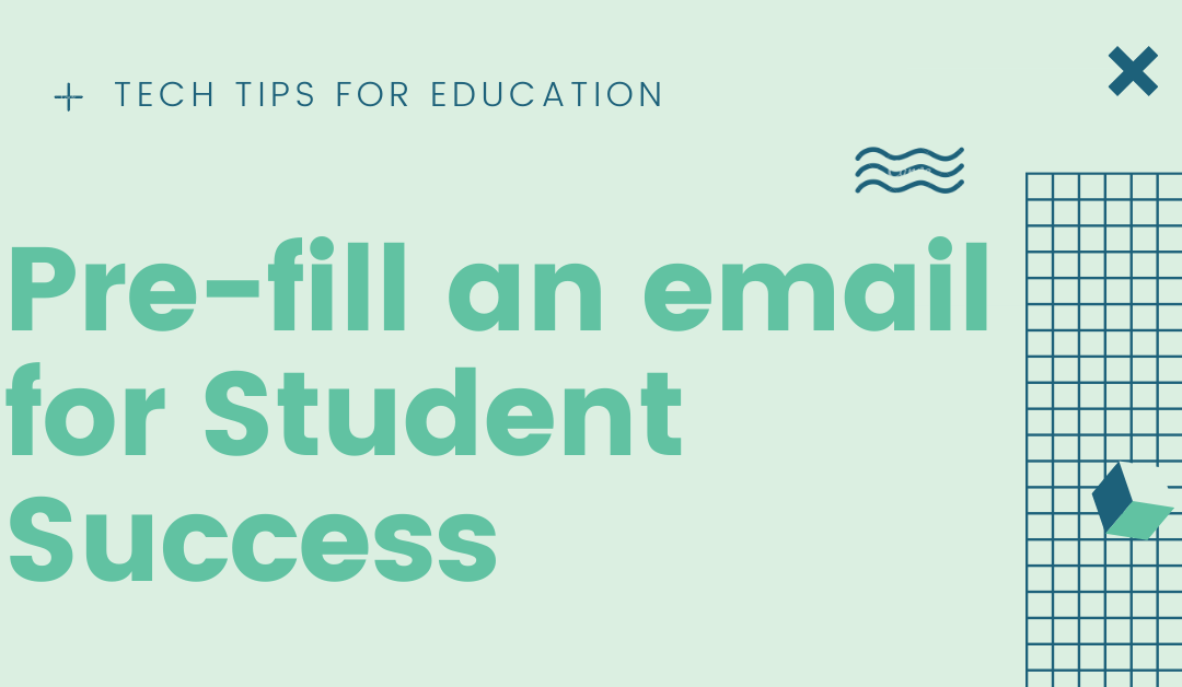Pre-fill an Email for Student Success