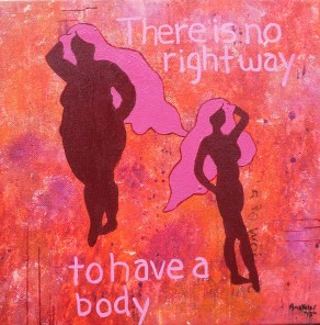 """For Love of Body"", 12x12, $75.00"