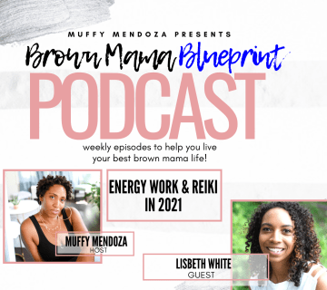 brown mama blueprint podcast reiki