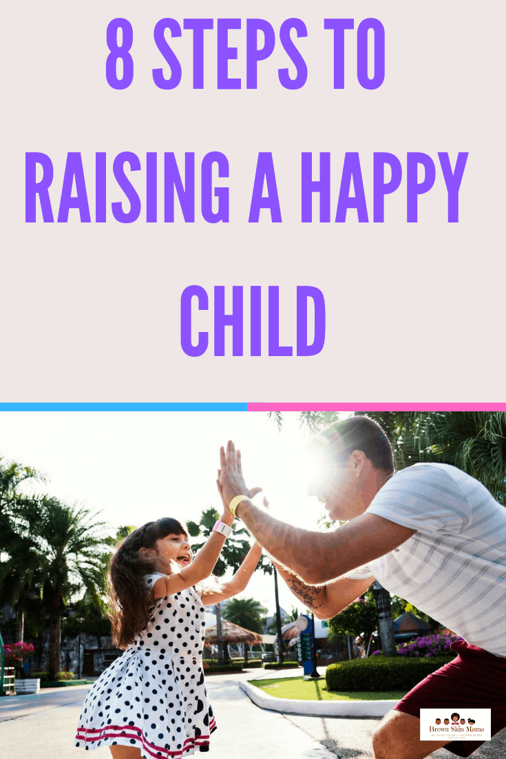 It's no secret that we all want out children to be happy. The first step is to be a happy parent in your child's eyes. Find out all the tips you need to create a happy and content child.