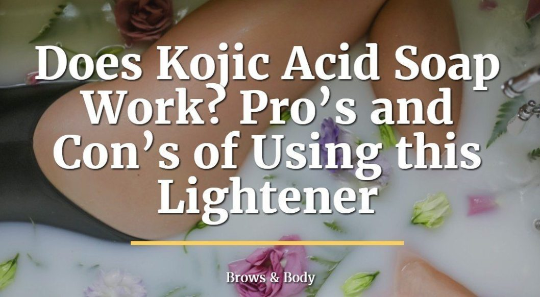Does kojic acid soap work? Learn more about the pro's and con's of using this skin lightener