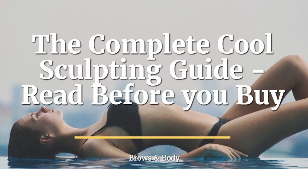 The complete cool sculpting guide
