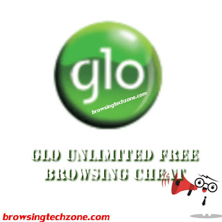latest glo unlimited free browsing cheat for all device