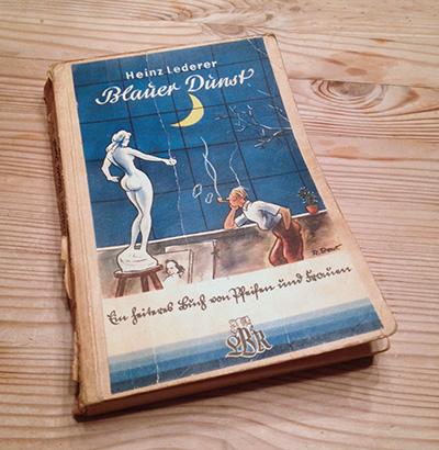 Heinz Lederer: Blauer Dunst. Ein heiteres Buch von Pfeifen und Frauen.