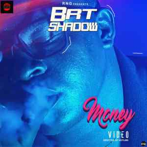 Video: Brt Shadow – Money (dir. By AEfilms)