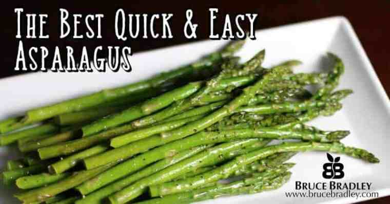 Bruce Bradley's asparagus is so delicious and easy that it's perfect for a quick, weeknight meal or a special occasion. It's just that good!