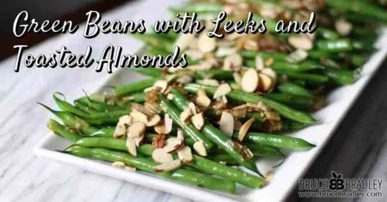 Bruce Bradley's Holiday Green Beans with Leeks are perfect for any special occasion yet easy enough for a weeknight meal. Here's to a delicious way to eat your veggies!
