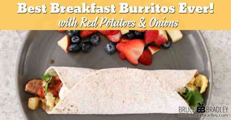 The best breakfast burrito ever is filled with red potatoes, onions, eggs, and sausage with a vegetarian option for those cutting out meat!