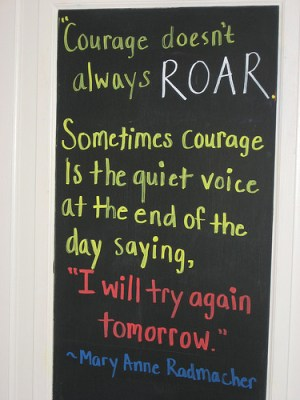 courage doesnt always roar
