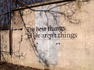 best things are not things