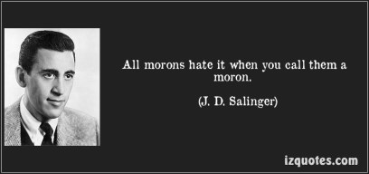 morons quote