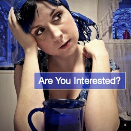 be interested