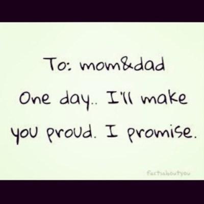 parents make you proud