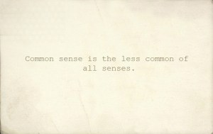 common sense not common