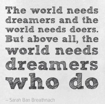 dreamers who do