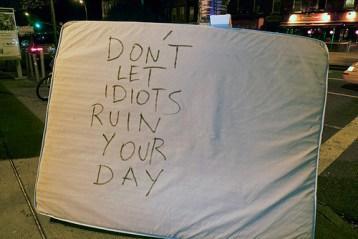 dont let idiots
